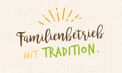 Familienbetrieb mit Tradition